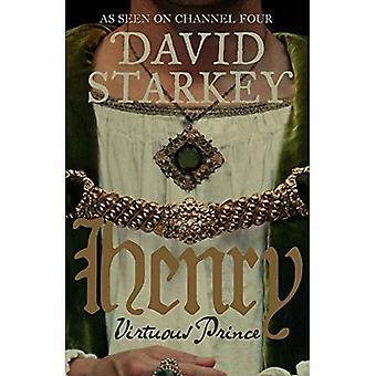 Henry: Principe virtuoso