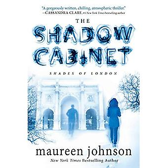 The Shadow Cabinet (Shades of London)