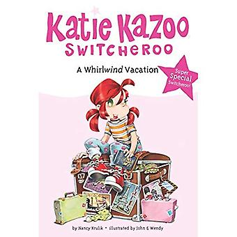 A Whirlwind Vacation: Super Special (Katie Kazoo Super Special)