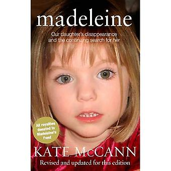 Madeleine: Desaparición de la hija y la continua búsqueda para ella