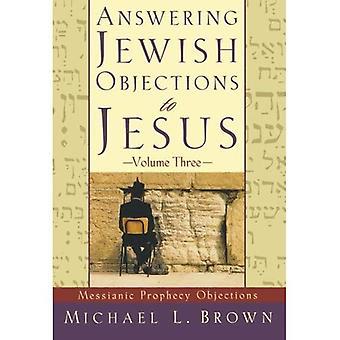 Svara judiska invändningar mot Jesus: 3 (svarande judiska invändningar till Jesus)