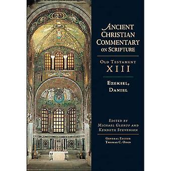 Ezekiel, Daniel: The Ancient Christian Commentary on Scripture