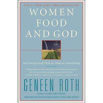 Kvinnor mat och Gud: en oväntad väg till nästan allt