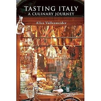 Tasting Italy: A Culinary Journey (Armchair Traveller)