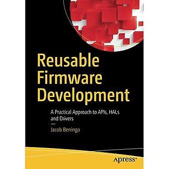 Firmware réutilisables Development: A Practical Approach to API, HALs et pilotes
