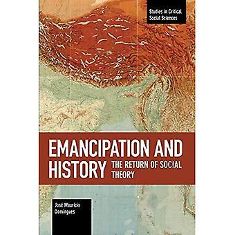 Émancipation et histoire: Le retour de la théorie sociale