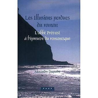 Les Illusions perdues du roman: L'abbe Prevost a l'epreuve du romanesque (Faux Titre)