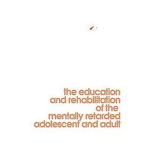 تعديل السلوك في التخلف العقلي التعليم وتأهيل المتخلفين عقلياً المراهقين والكبار قبل ويليام غاردنر &