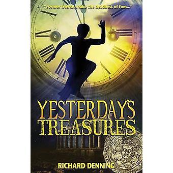 Yesterdays schatten door Denning & Richard
