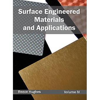 Materialien und Anwendungen Band IV von Hughes & Reece entwickelt Oberfläche
