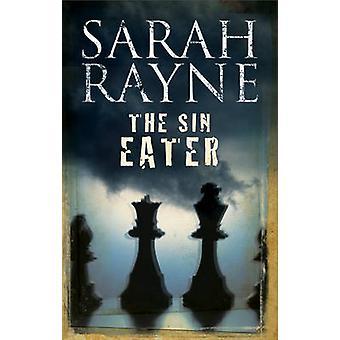 The Sin Eater by Rayne & Sarah