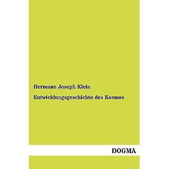 Entwicklungsgeschichte des Kosmos par Klein & Hermann Joseph