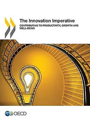 The Innovation Imperative  Contributing to Productivity Growth and WellBeing by OECD