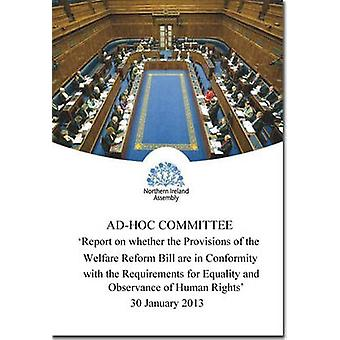 Report on Whether the Provisions of the Welfare Reform Bill are in Co