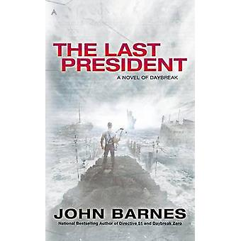 The Last President by John Barnes - 9780425256466 Book