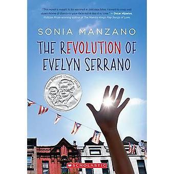 The Revolution of Evelyn Serrano by Sonia Manzano - 9780545325066 Book
