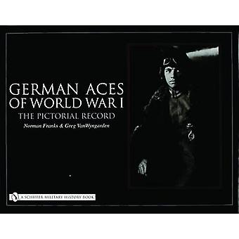 German Aces of World War I - The Pictorial Record by Norman Franks - 9
