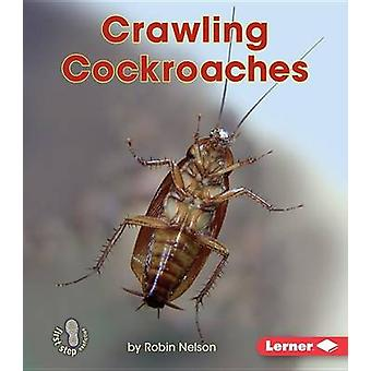 Crawling Cockroaches by Robin Nelson - 9781512412192 Book