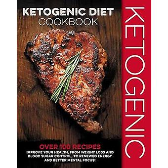 The Ketogenic Diet Cookbook by Cider Mill Press - 9781604337945 Book