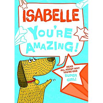 Isabelle You'Re Amazing - 9781785538292 Book