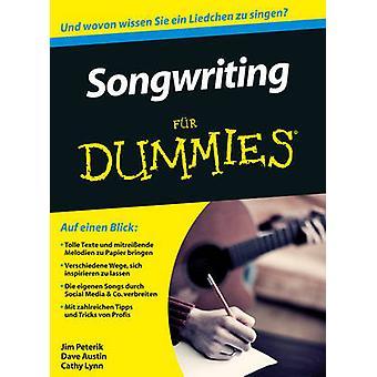 Songwriting Fur Dummies by Jim Peterik - Dave Austin - Cathy Lynn Lyn