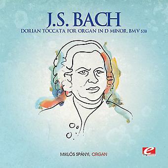 J.s. Bach - j.s. Bach: Dorische Toccata Orgel d-Moll, Bwv 538 USA import