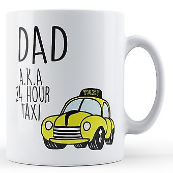 Tata, aka 24 godziny Taxi Wydrukowano kubek
