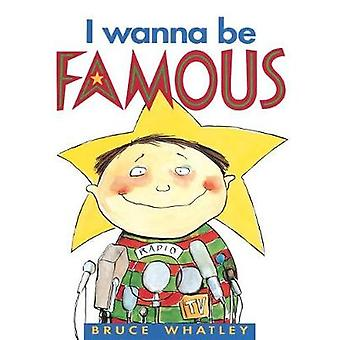 I Wanna Be Famous by I Wanna Be Famous - 9780207181504 Book