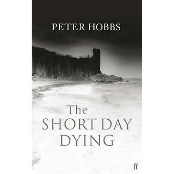 Kort dagen dø (hoved) av Peter Hobbs - 9780571217182 bok