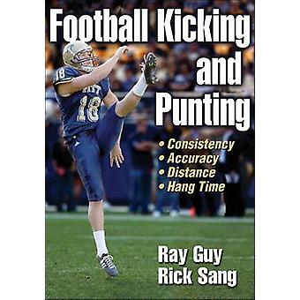 Football Kicking and Punting by Ray Guy - Rick Sang - 9780736074704 B
