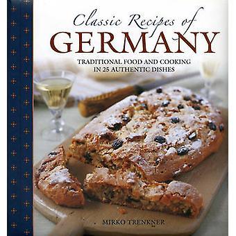 Klassieke recepten van Duitsland - traditionele eten en koken in 25 Authen