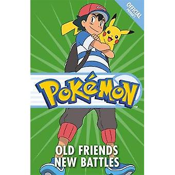 The Official Pokemon Fiction - Old Friends New Battles - Book 12 by The