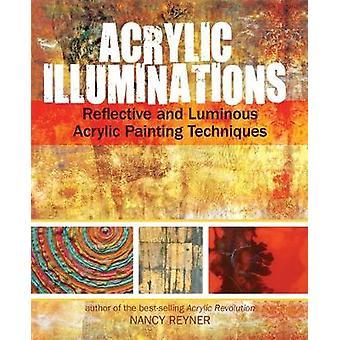 Akryl Illuminations - reflekterande och lysande Akrylmålning Tekn
