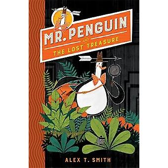 Mr Penguin and the Lost Treasure - Book 1 by Mr Penguin and the Lost T