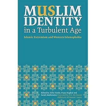 Muslimske identitet i en Turbulent alder - islamisk ekstremisme og vestlige Isl