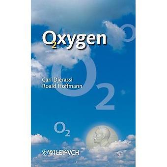 Zuurstof door Carl Djerassi - Roald Hoffmann - 9783527304134 boek