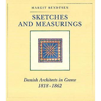 Skisser och Measurings - danska arkitekter i Grekland 1818-1862 från Mar