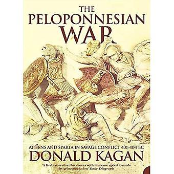 Der Peloponnesische Krieg: Athen und Sparta in wilden Konflikt 431-404 v. Chr.