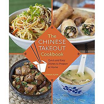 Le livre de cuisine chinoise à emporter: Plats rapides et faciles à préparer à domicile