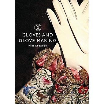 Gloves and Glove-making (Shire Library)