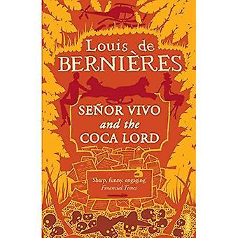 Senor Vivo og Coca Herren
