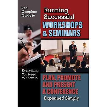 RUNNING SUCCESSFUL WORKSHOPS & SEMINARS (Complete Guide)