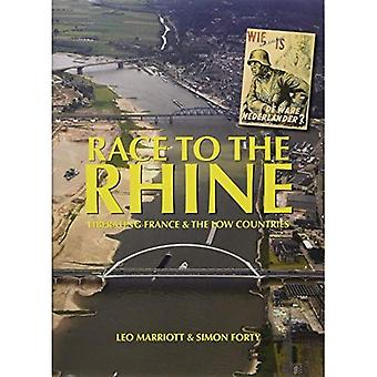 Race to the Rhine: Liberating France and the Low Countries, 1944-45