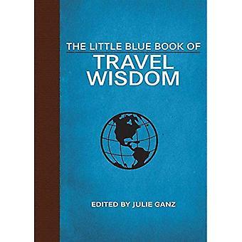 Little Blue Book of Travel Wisdom (Little Red Books)