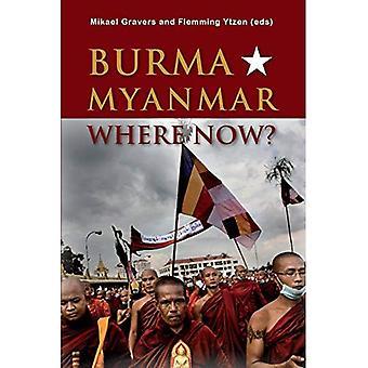 Burma/Myanmar - Where Now? (Asia Insights)