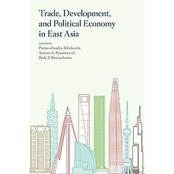 Trade, Development, and Political Economy in East Asia: Essays in Honour of Hal Hill