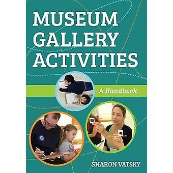 Musée galerie activités - un guide de Musée galerie activités - A