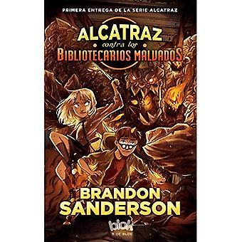 Alcatraz Contra Los Bibliotecarios Malvados