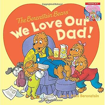 The Berenstain Bears: We Love Our Dad!/We Love Our Mom! (Berenstain Bears)