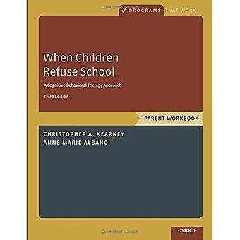 Kiedy dzieci odmowy School: Skoroszyt nadrzędnej (programy, które działają)